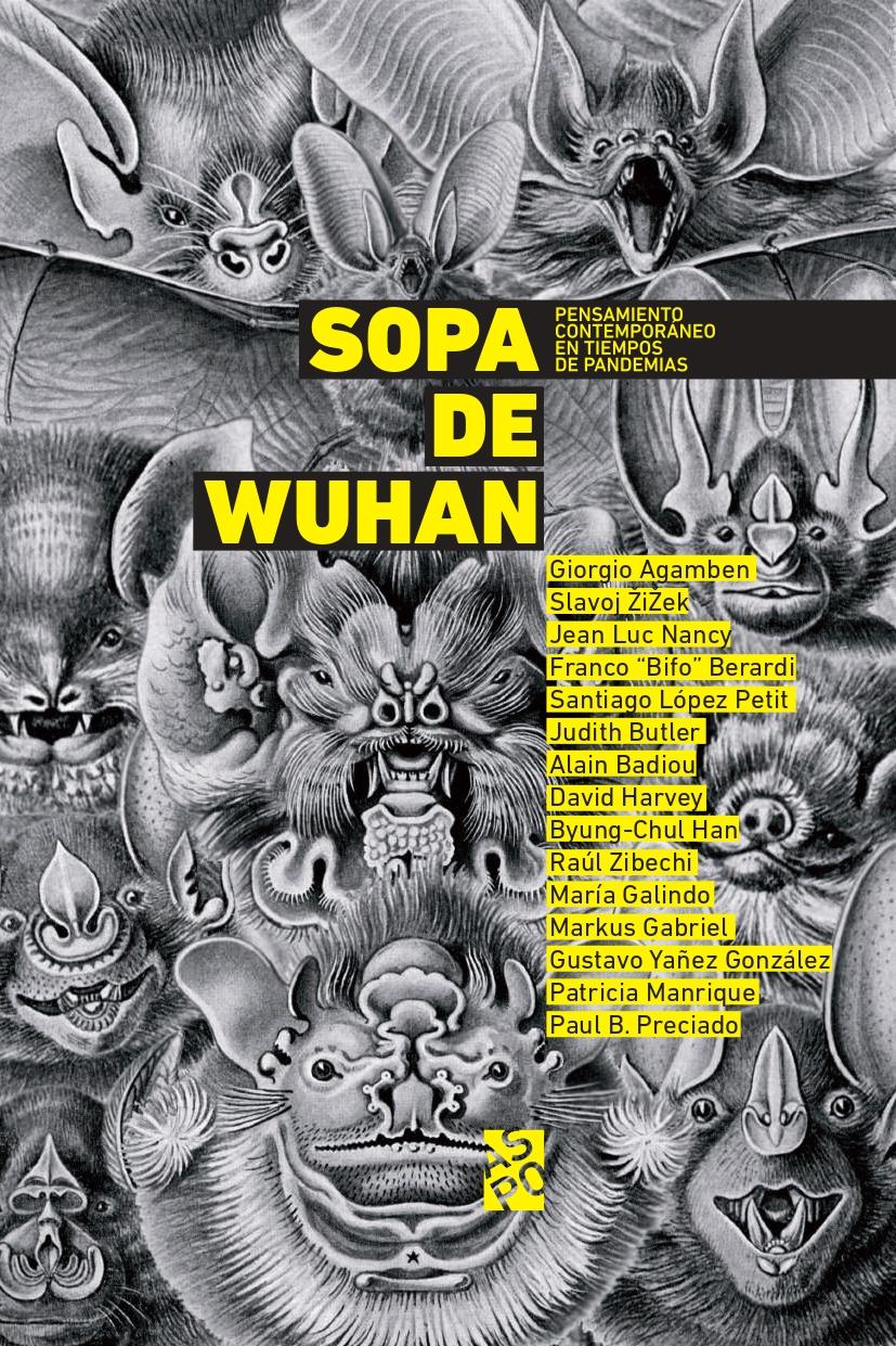 Tapa del libro Sopa de Wuhan. Pensamiento contemporáneo en tiempos de pandemias